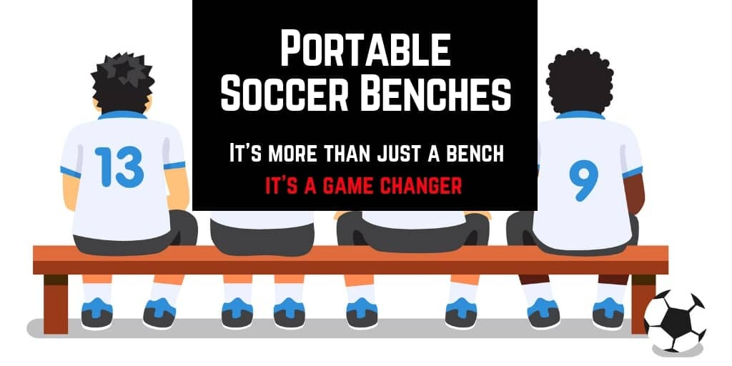 What Is The Best Portable Soccer Bench in 2019? (Folding Sideline Sports Benches)