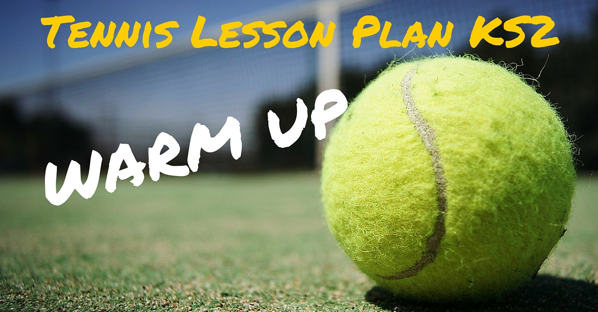 Tennis Lesson Plan Warm Up