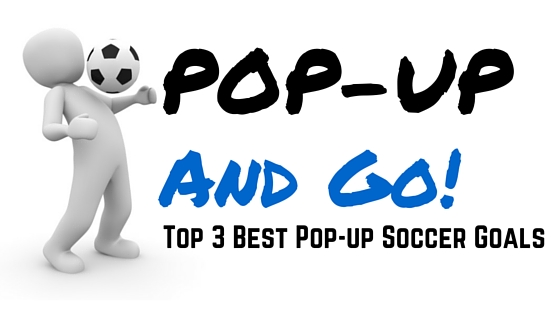 Pop-up soccer goals
