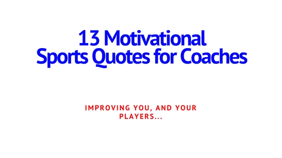 Sports Quotes for Coaches