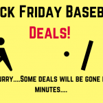 Black Friday Baseball Deals