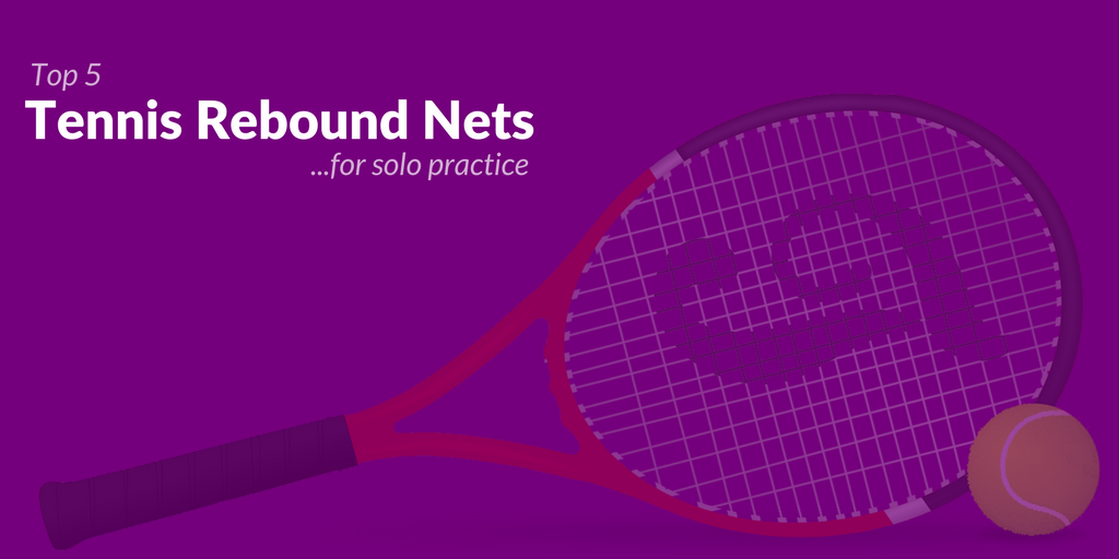 Tennis Rebound Nets Post Header Image