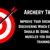 Best Exercises and Muscles to Train for Archery