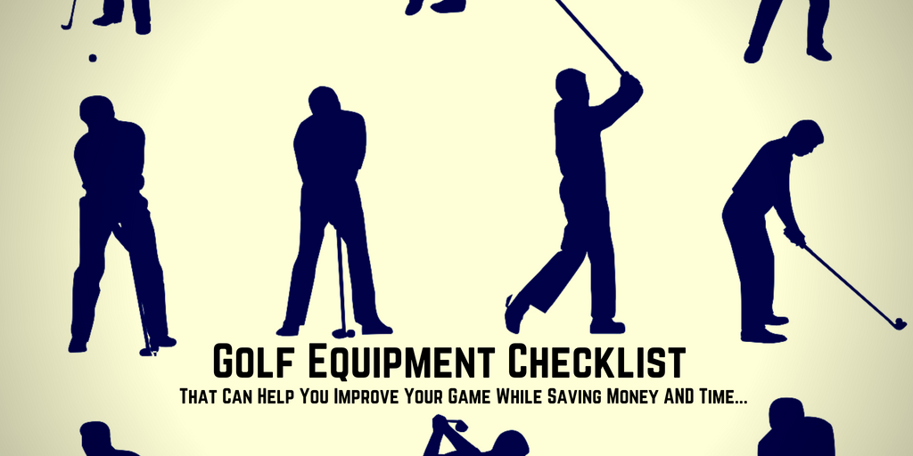 Golf Equipment Checklist