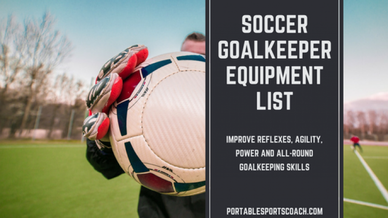 Soccer Goalie Equipment List Header Image