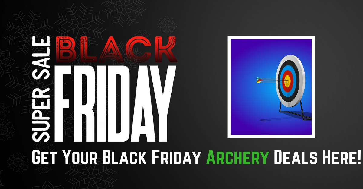 BLACK FRIDAY! Archery Deals