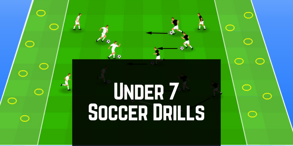 Under 7 soccer drills