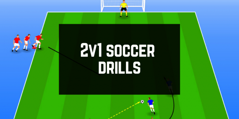 2v1 Soccer Drills: Successfully Working in Pairs