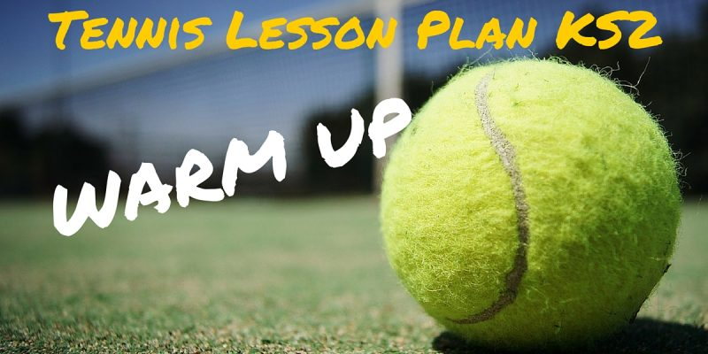 7 Easy Steps: Tennis Lesson Plan KS2
