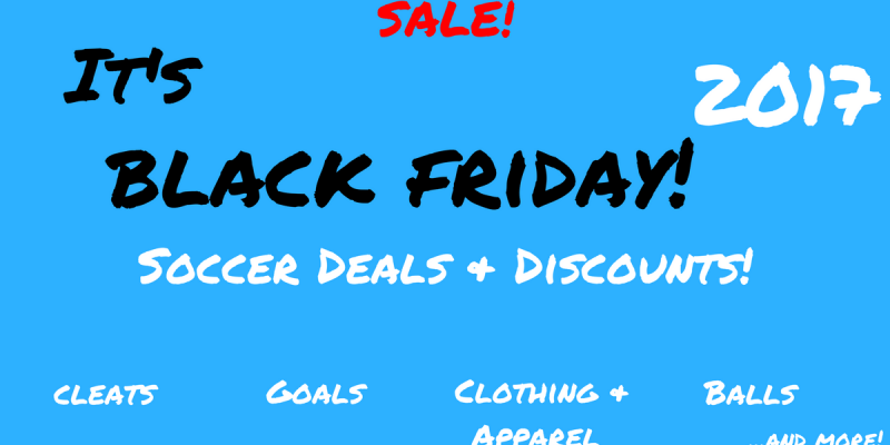 Black Friday Soccer Deals 2017