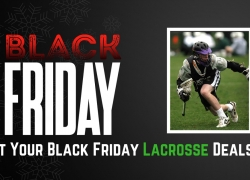 Black Friday & Cyber Monday Lacrosse Deals 2018