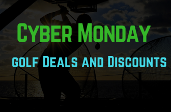 Cyber Monday Golf Deals 2018: Find The Best Deals