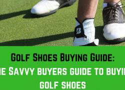 Golf Shoes Buying Guide: How to Choose The RIGHT Shoe to Play Golf