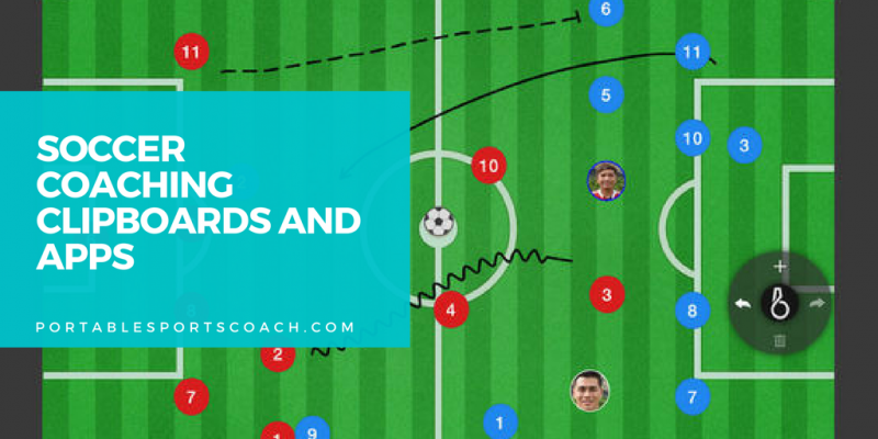 Soccer Coaching Clipboards and Apps to Stay Organized