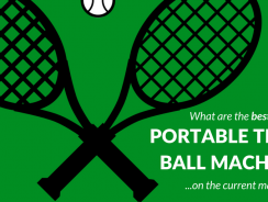 Best Portable Tennis Ball Machines: Reviews & Tips for Buyers