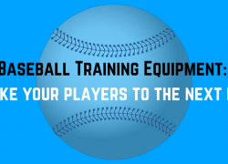 Baseball Training Equipment List: To Take Your Players to The Next Level