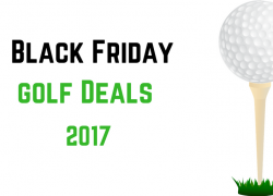 Black Friday Golf Deals 2018