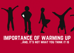 Importance of a Warm Up – And It's Not What You Think…