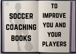Soccer Coaching Books to Improve You AND Your Players