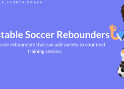 Adjustable Soccer Rebounders: 4 Rebounders That Will Add Variety to Your Next Session